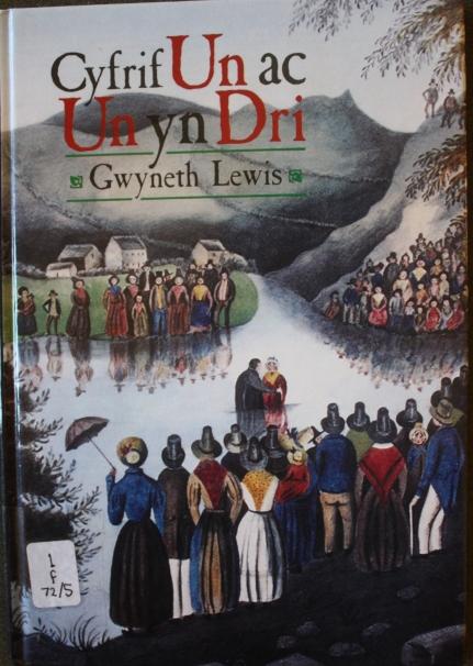 Cover of Cyfrif Un AC Un Yn Dri by Gwyneth Lewis